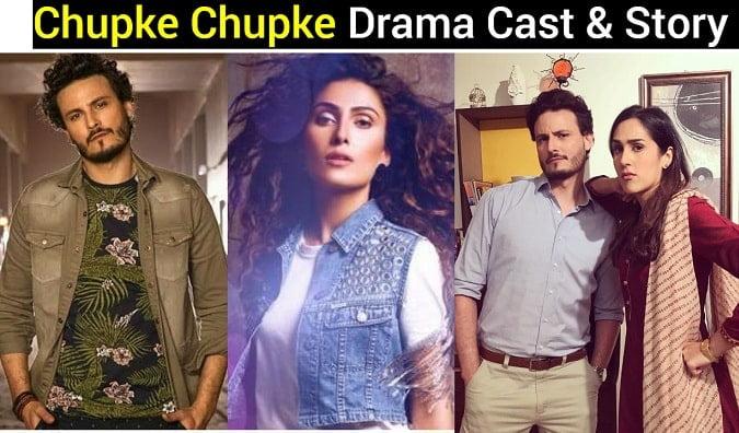 Chupke Chupke Drama Cast