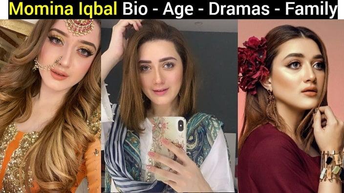 Momina Iqbal - Age - Dramas