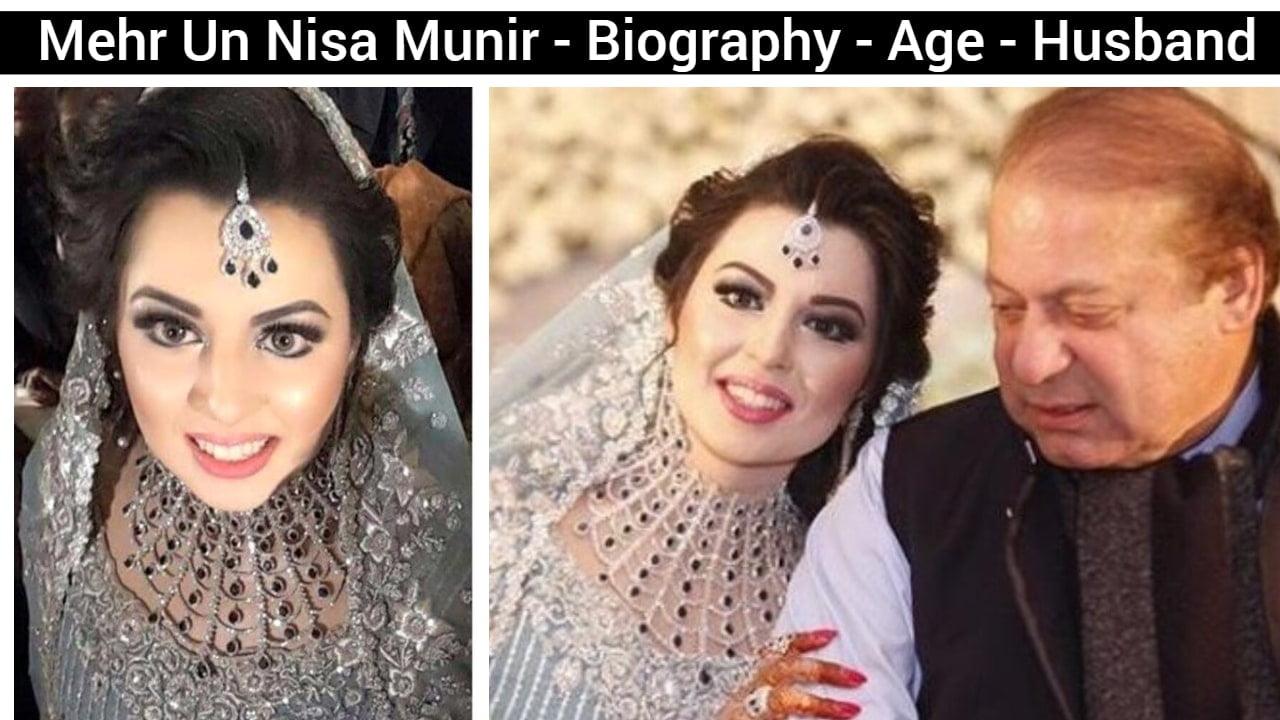 Mehr Un Nisa Munir - Biography - Age