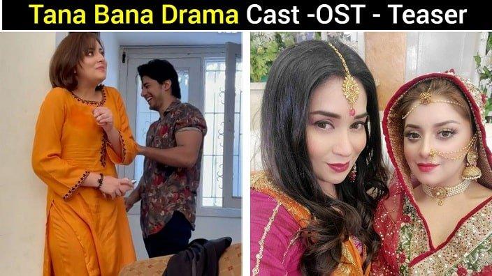 Tana Bana Drama Cast
