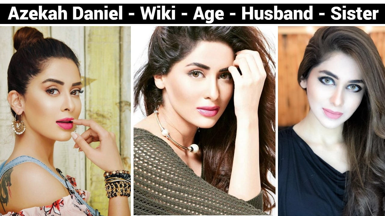 Azekah Daniel Age, Husband, Family, Sister, Education, Wiki, Career