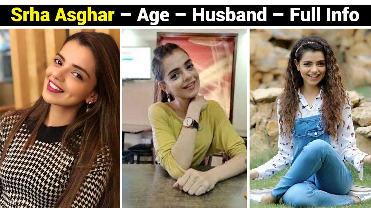 Srha Asghar Biography – Age – Husband – Family – Dramas - Sister