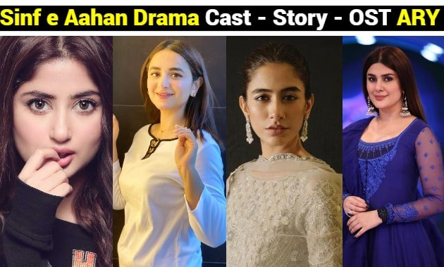 Sinf e Aahan Drama Cast- Story - OST - Timing