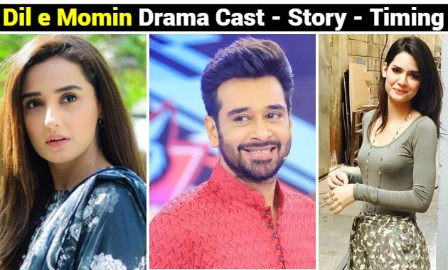 dil e momin Drama Cast , Story , Ost , Timing