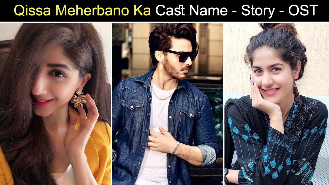 Qissa Meherbano Ka Cast Name