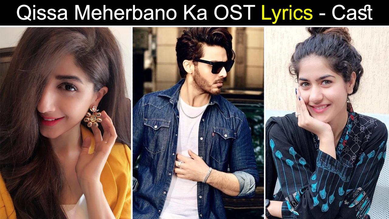 Qissa Meherbano Ka OST Lyrics - Cast