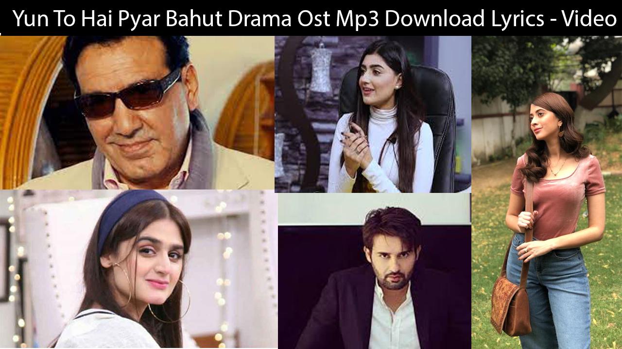 Yun To Hai Pyar Bahut Drama Ost Mp3 Download